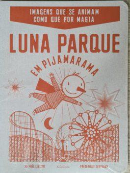Luna Parque em Pijamarama