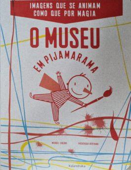 O Museu em Pijamarama